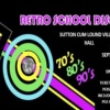 Retro School Disco – Saturday 9 September 2017